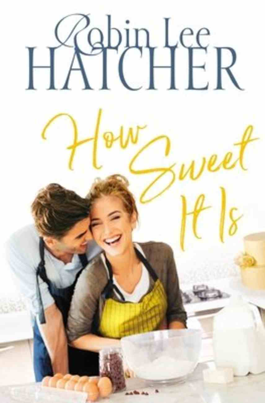 How Sweet It is (#03 in Legacy Of Faith Series) Paperback