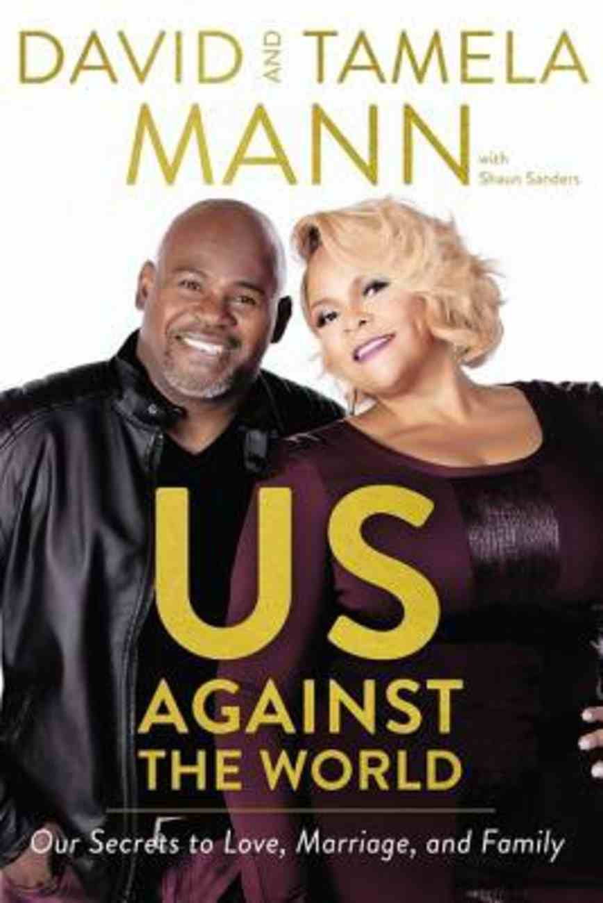Us Against the World: Our Secrets to Love, Marriage, and Family Paperback