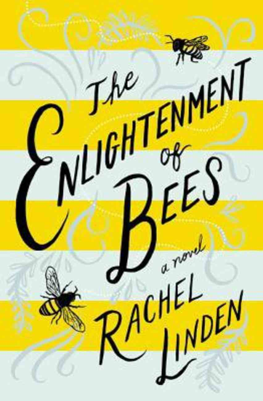 The Enlightenment of Bees eBook