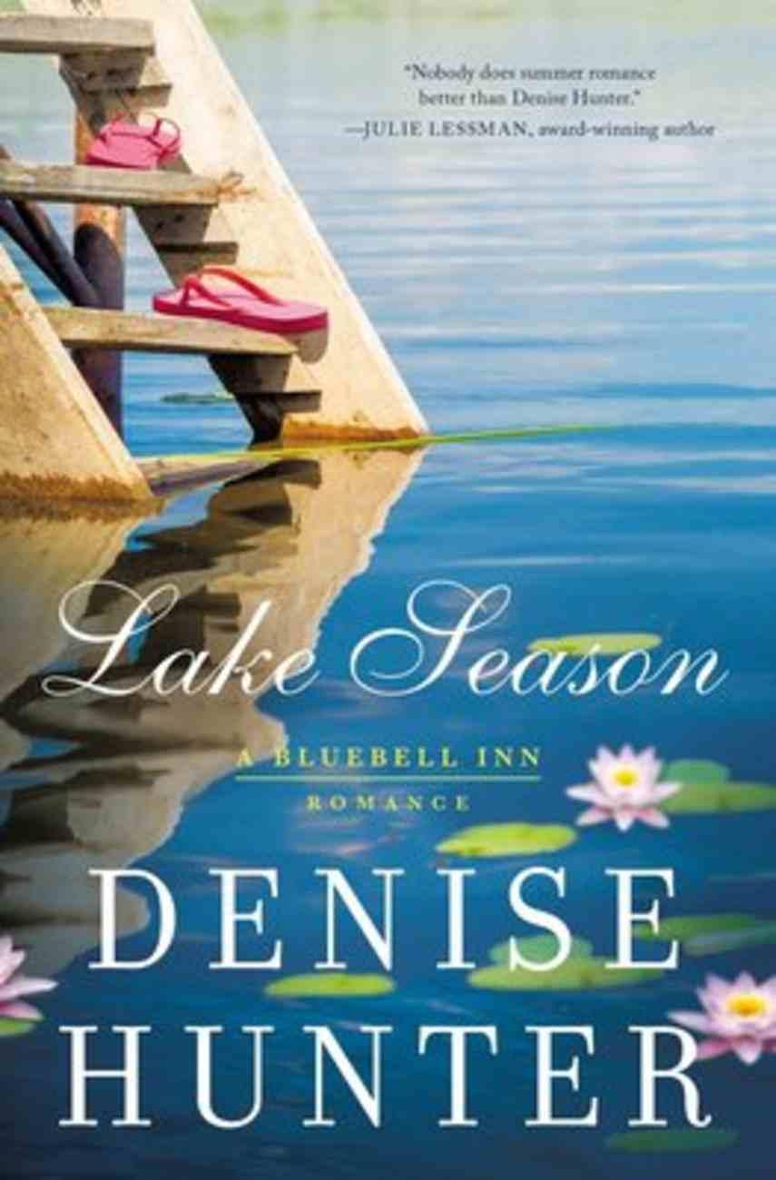 Lake Season (A Bluebell Inn Romance Series) Paperback