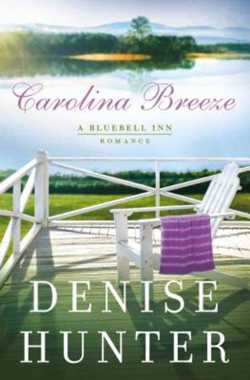 Carolina Breeze (A Bluebell Inn Romance Series) Paperback