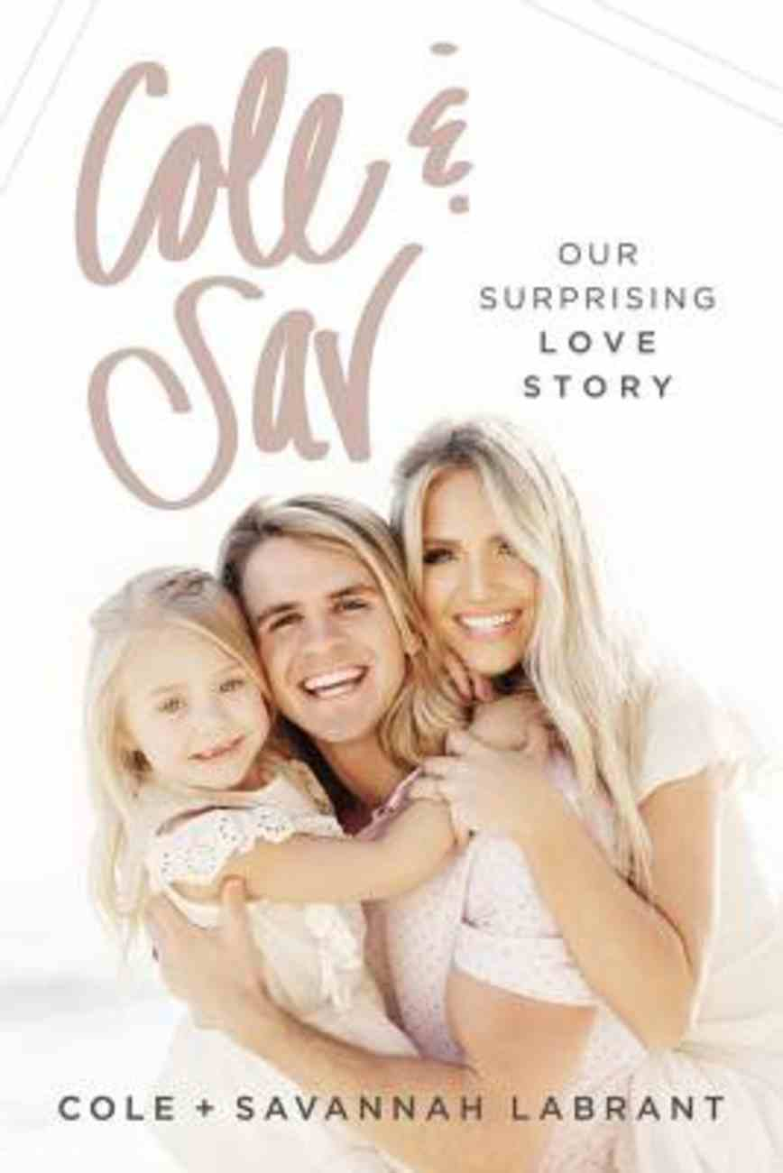 Cole and Sav: Our Surprising Love Story eBook