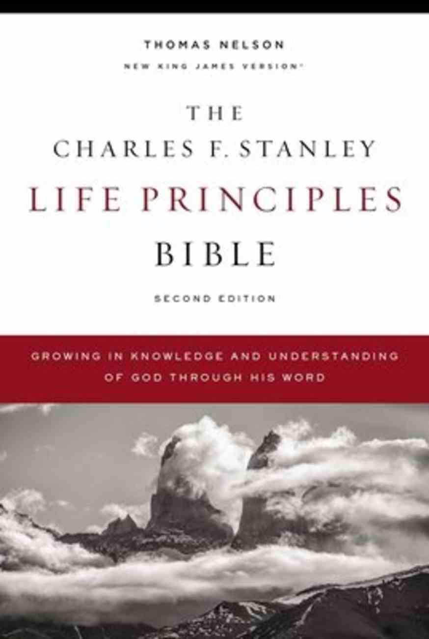 NKJV Charles F. Stanley Life Principles Bible (2nd Edition) Hardback