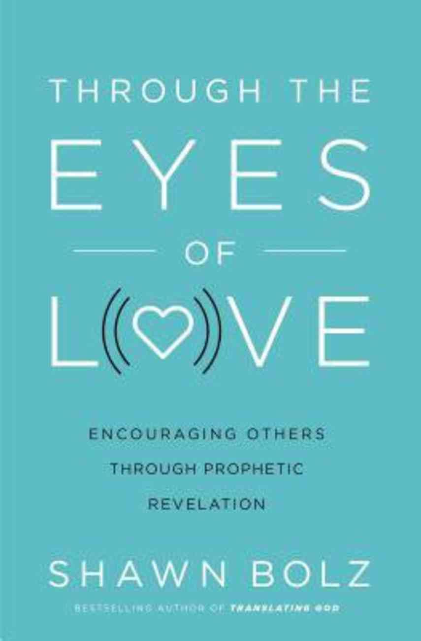 Through the Eyes of Love eBook