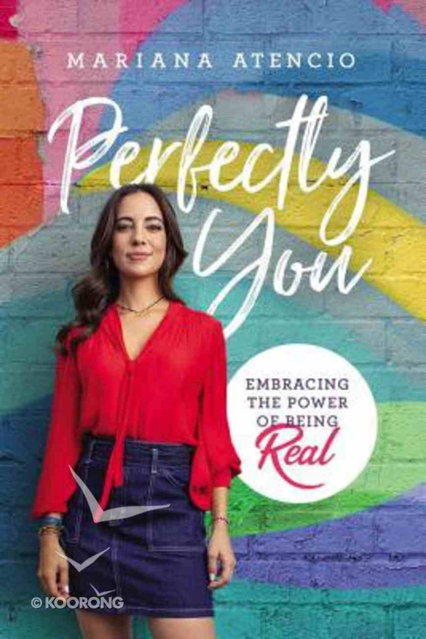 Perfectly You: Embracing the Power of Being You Hardback