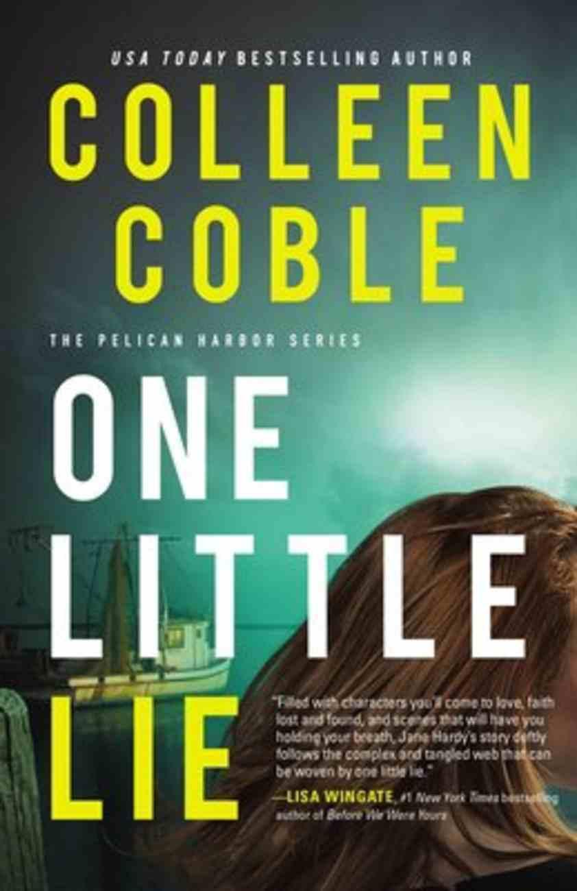 One Little Lie (Pelican Harbor Series) Hardback