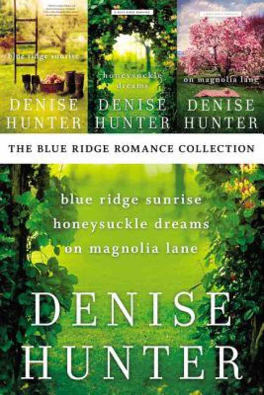 The Blue Ridge Romance Collection (#01 in Blue Ridge Romance Series) eBook
