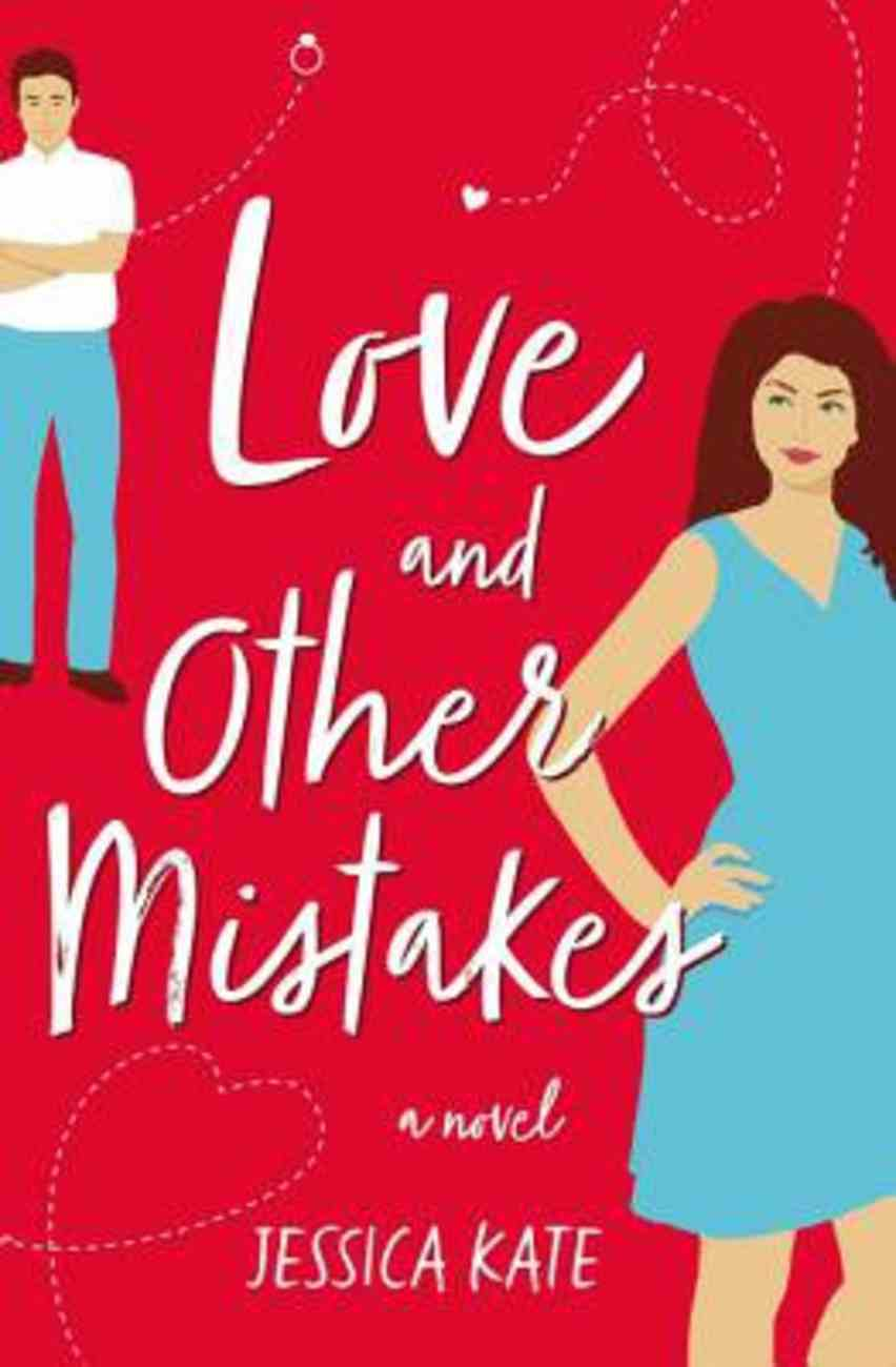 Love and Other Mistakes eBook