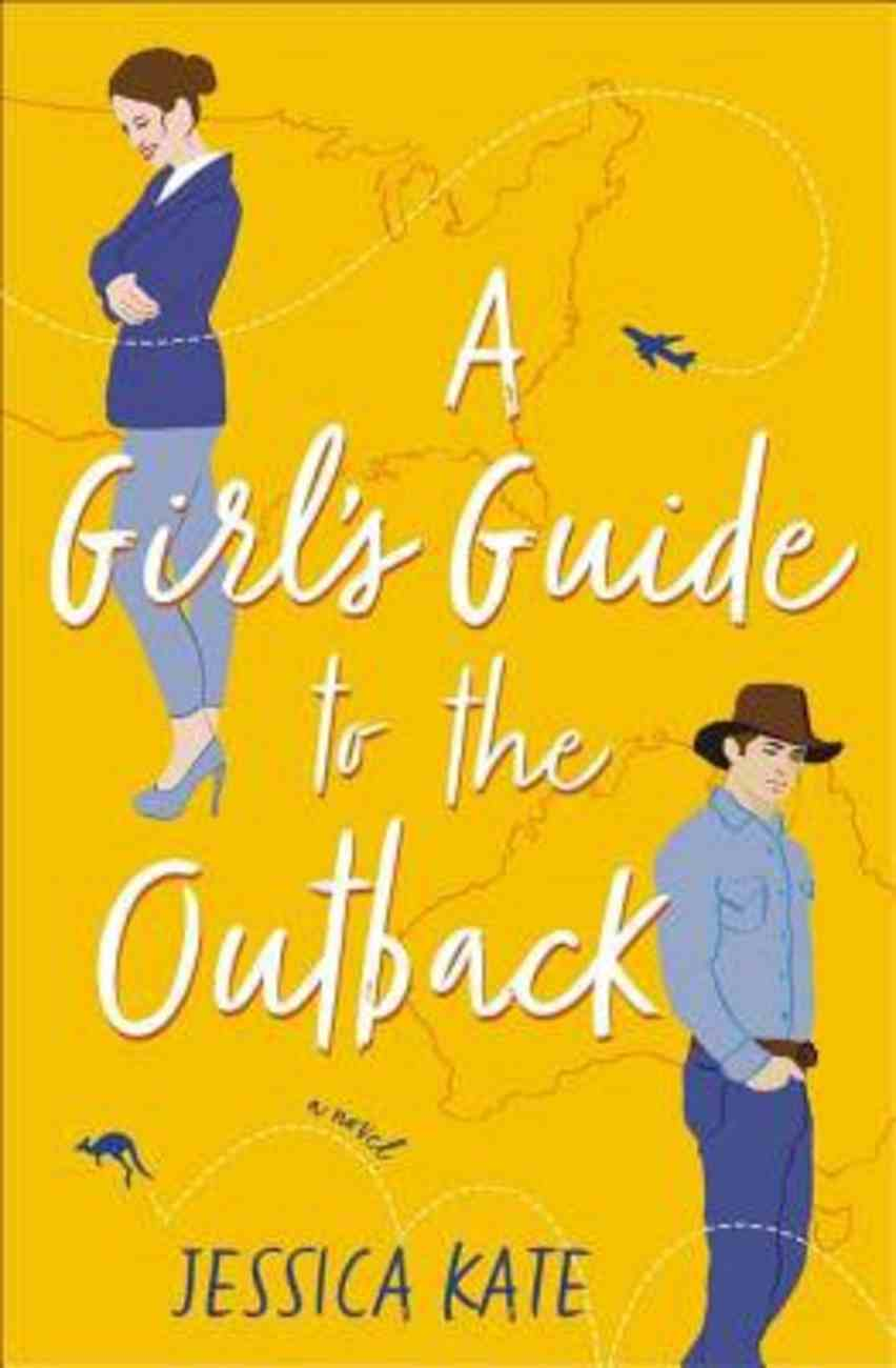 A Girl?S Guide to the Outback eBook
