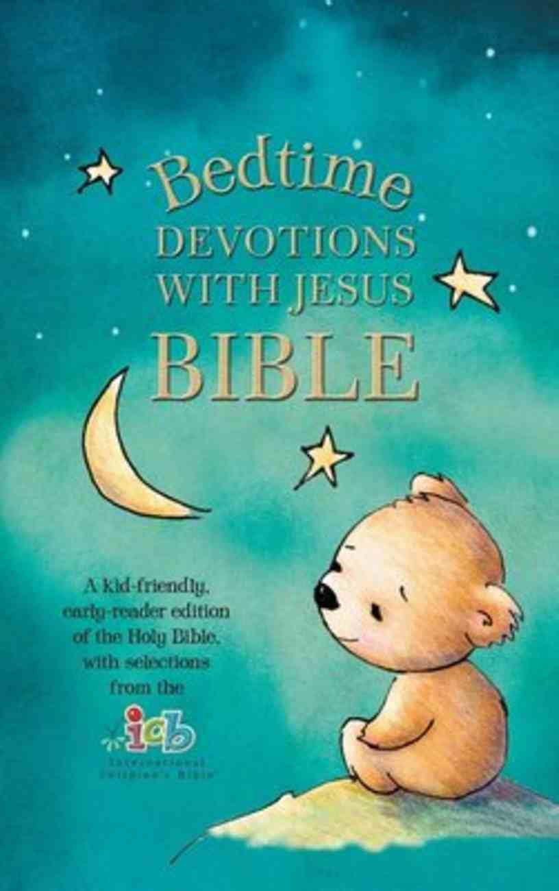 ICB Bedtime Devotions With Jesus Bible (New Testament With Portions) Hardback