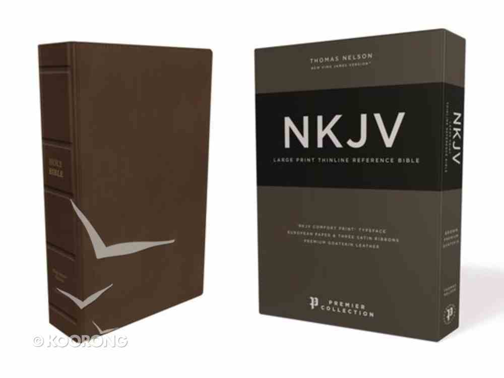NKJV Thinline Reference Bible Large Print Brown Premier Collection (Black Letter Edition) Genuine Leather