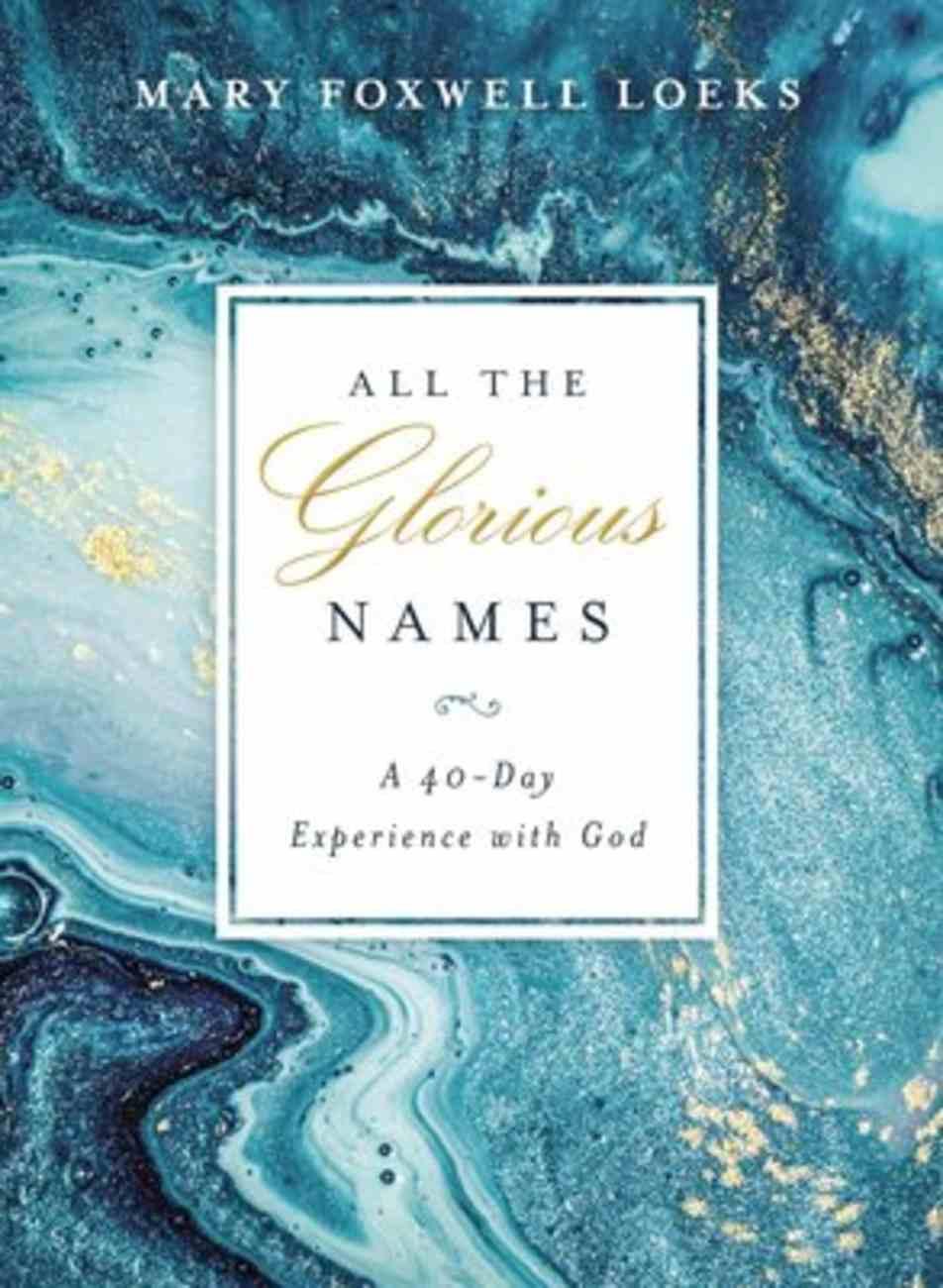 All the Glorious Names Hardback