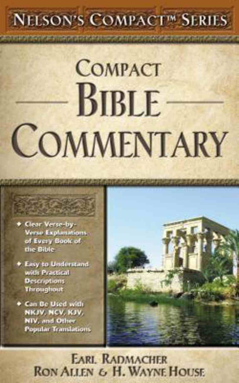 Nelson's Compact Series: Compact Bible Commentary Paperback