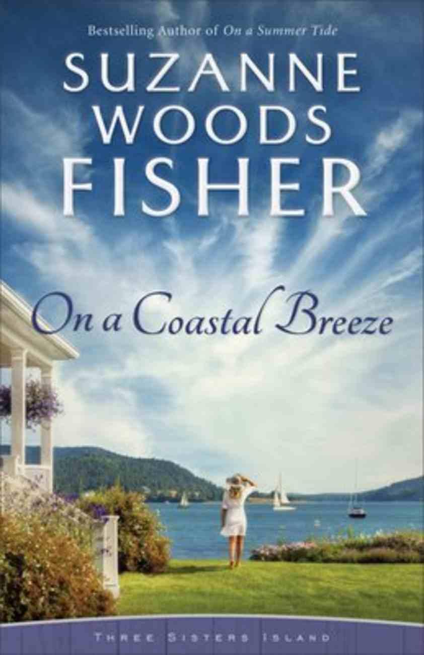 On a Coastal Breeze (#02 in Three Sisters Island Series) Paperback