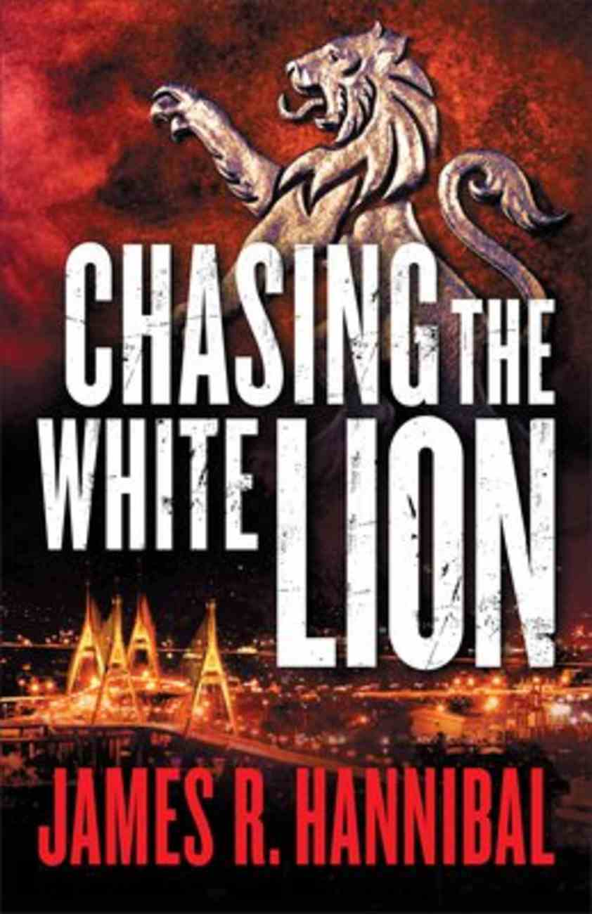 Chasing the White Lion Paperback