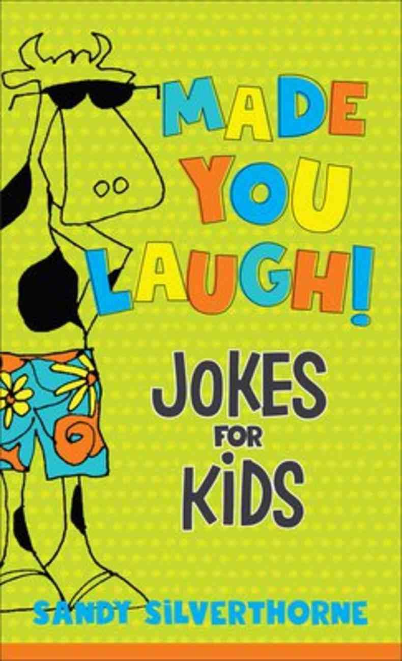 Made You Laugh!: Jokes For Kids Mass Market