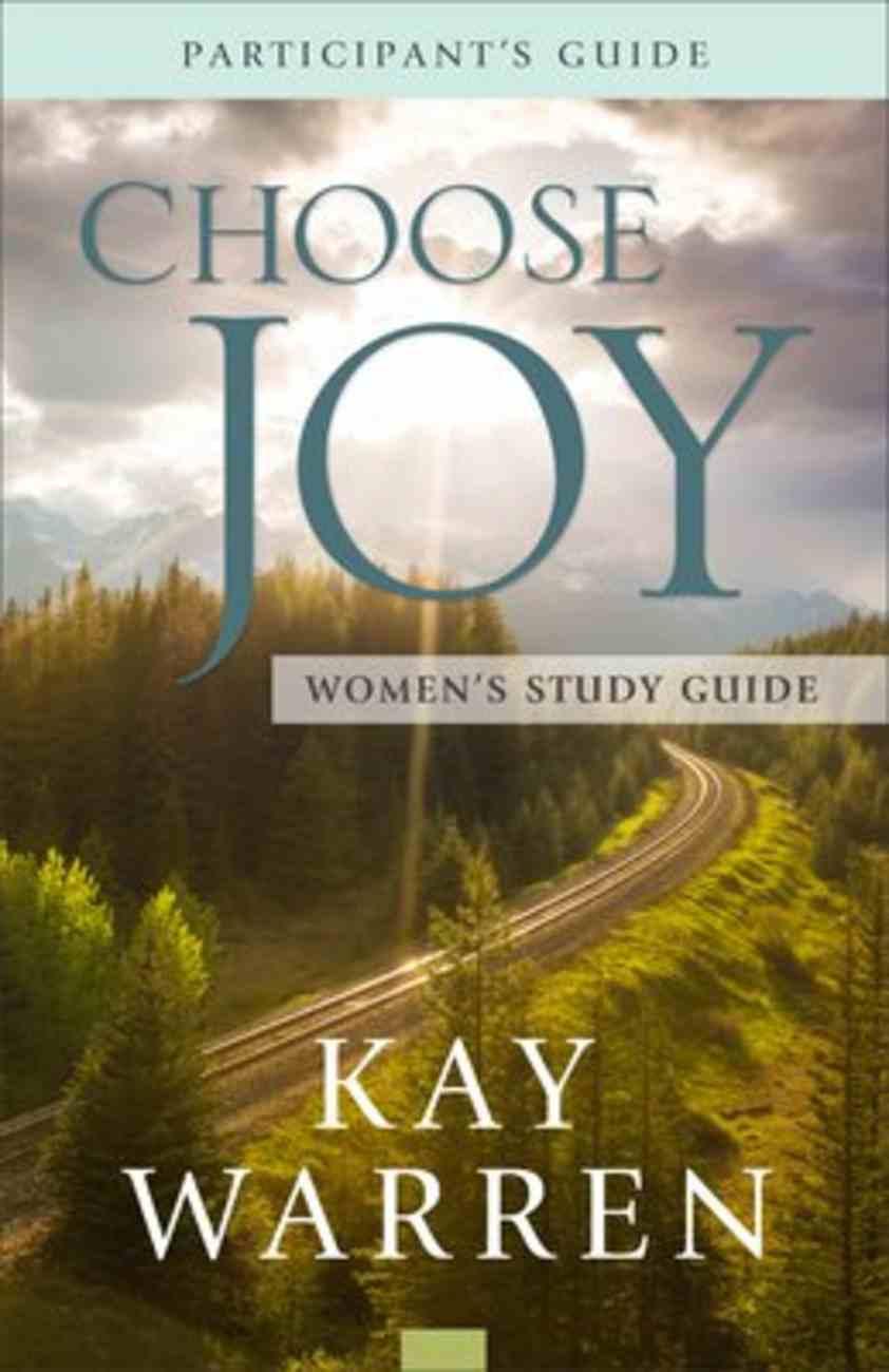 Choose Joy (Women's Study Guide) Paperback