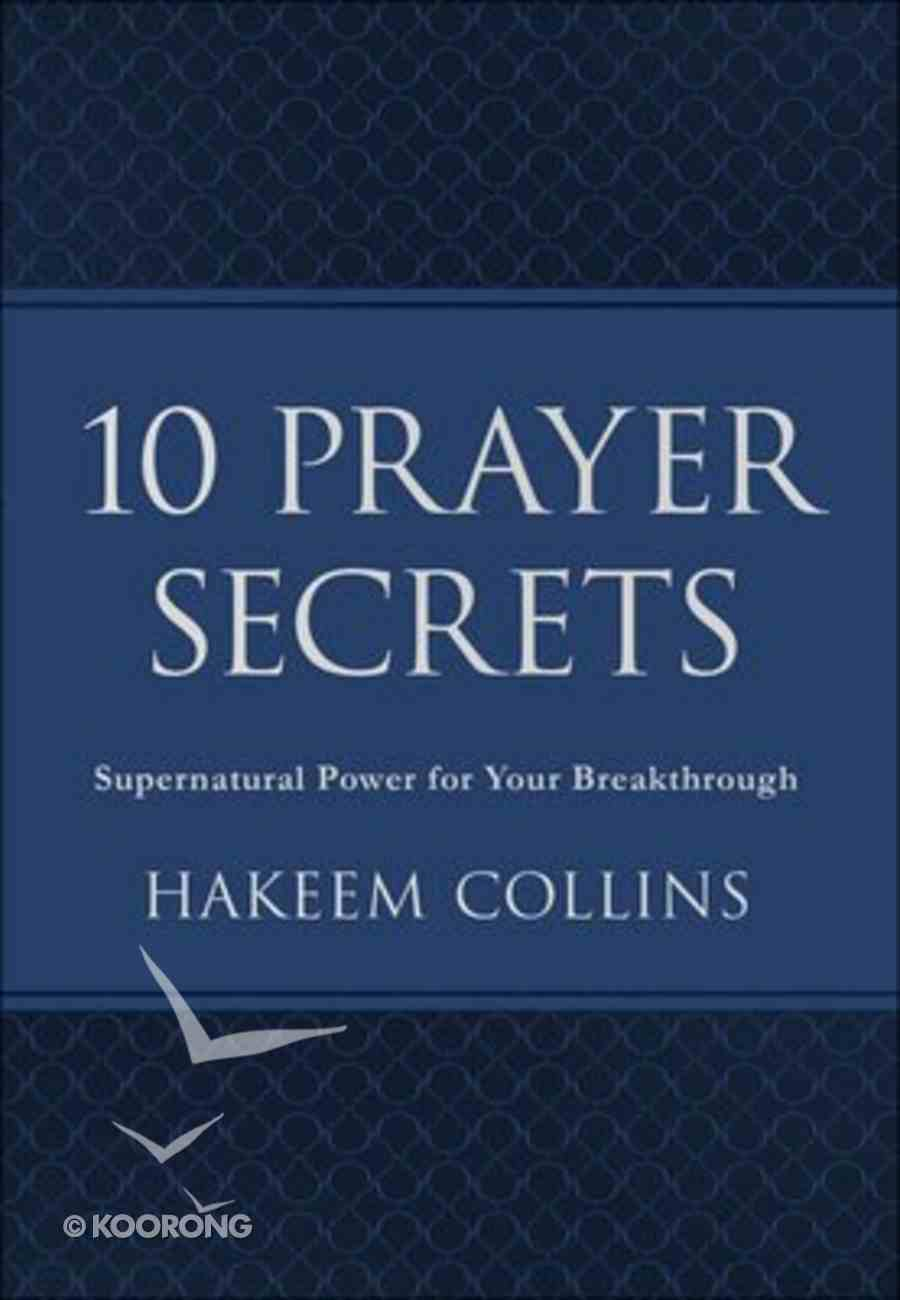 10 Prayer Secrets: Supernatural Power For Your Breakthrough Imitation Leather