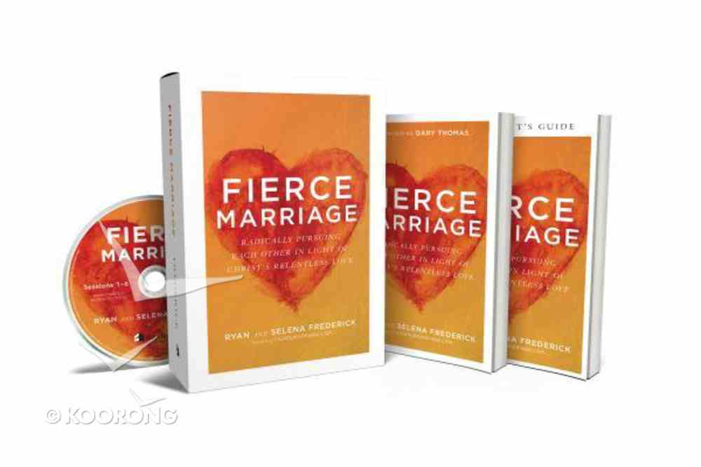 Fierce Marriage: Radically Pursuing Each Other in Light of Christ's Relentless Love (Curriculum Kit) Pack