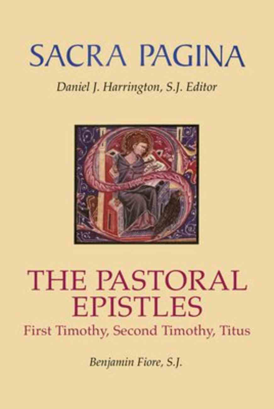 The Pastoral Epistles (#12 in Sacra Pagina Series) Hardback