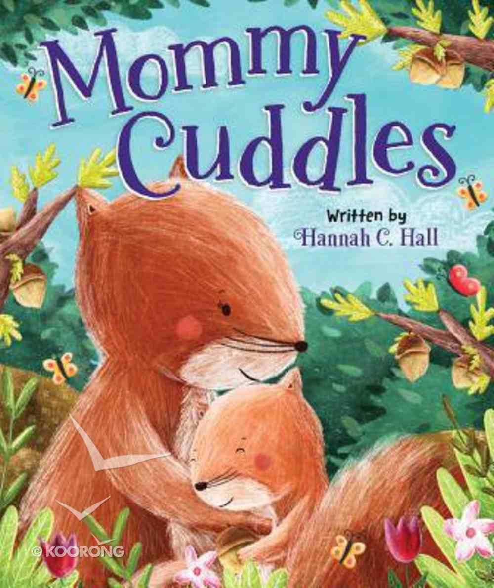 Mommy Cuddles Board Book