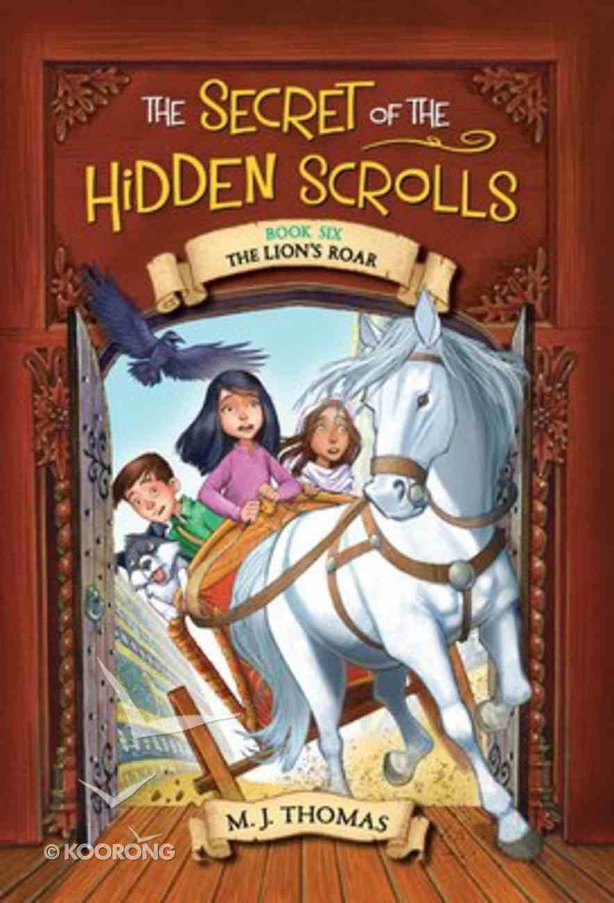 The Lion (#06 in The Secret Of The Hidden Scrolls Series) Paperback