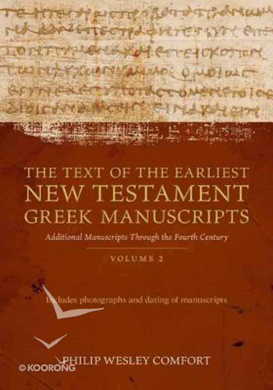Text of the Earliest New Testament Manuscripts (Vol 2) Paperback