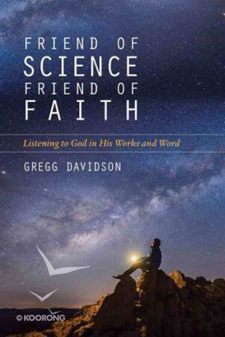 Friend of Science, Friend of Faith Paperback
