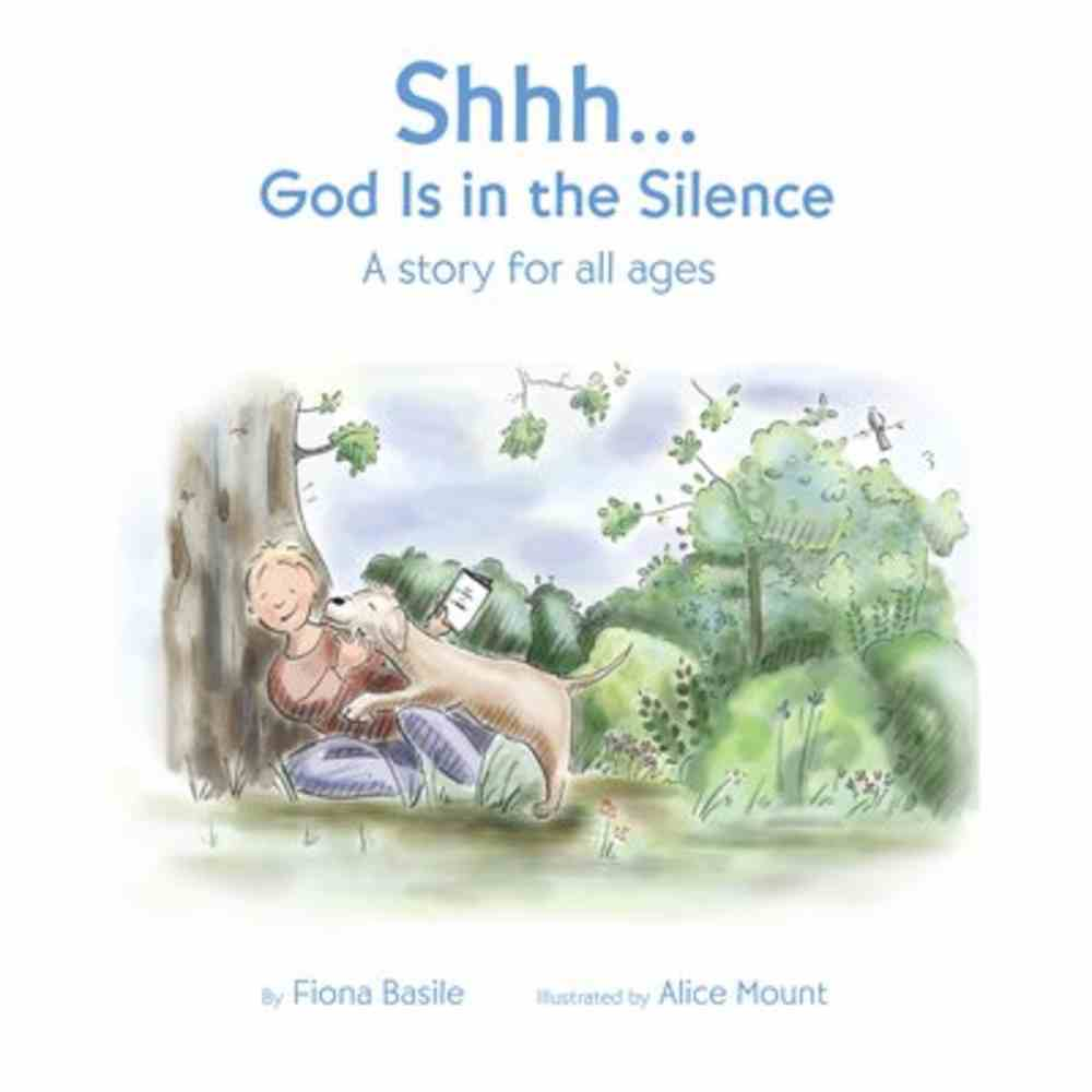Shhh...God is in the Silence Paperback