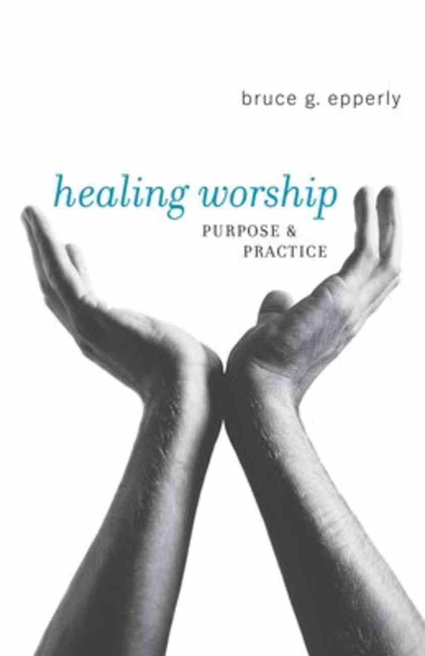 Healing Worship Paperback