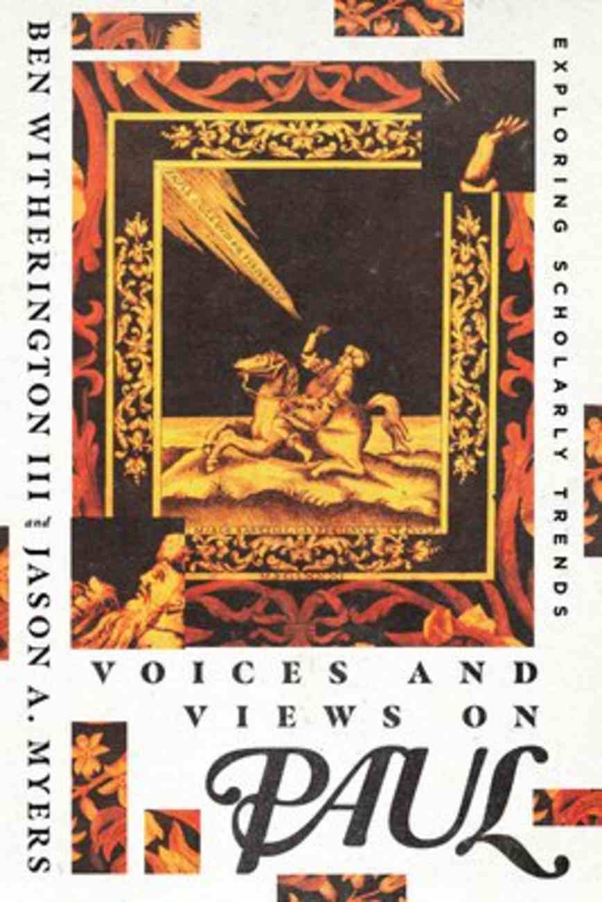 Voices and Views on Paul: Exploring Scholarly Trends Paperback