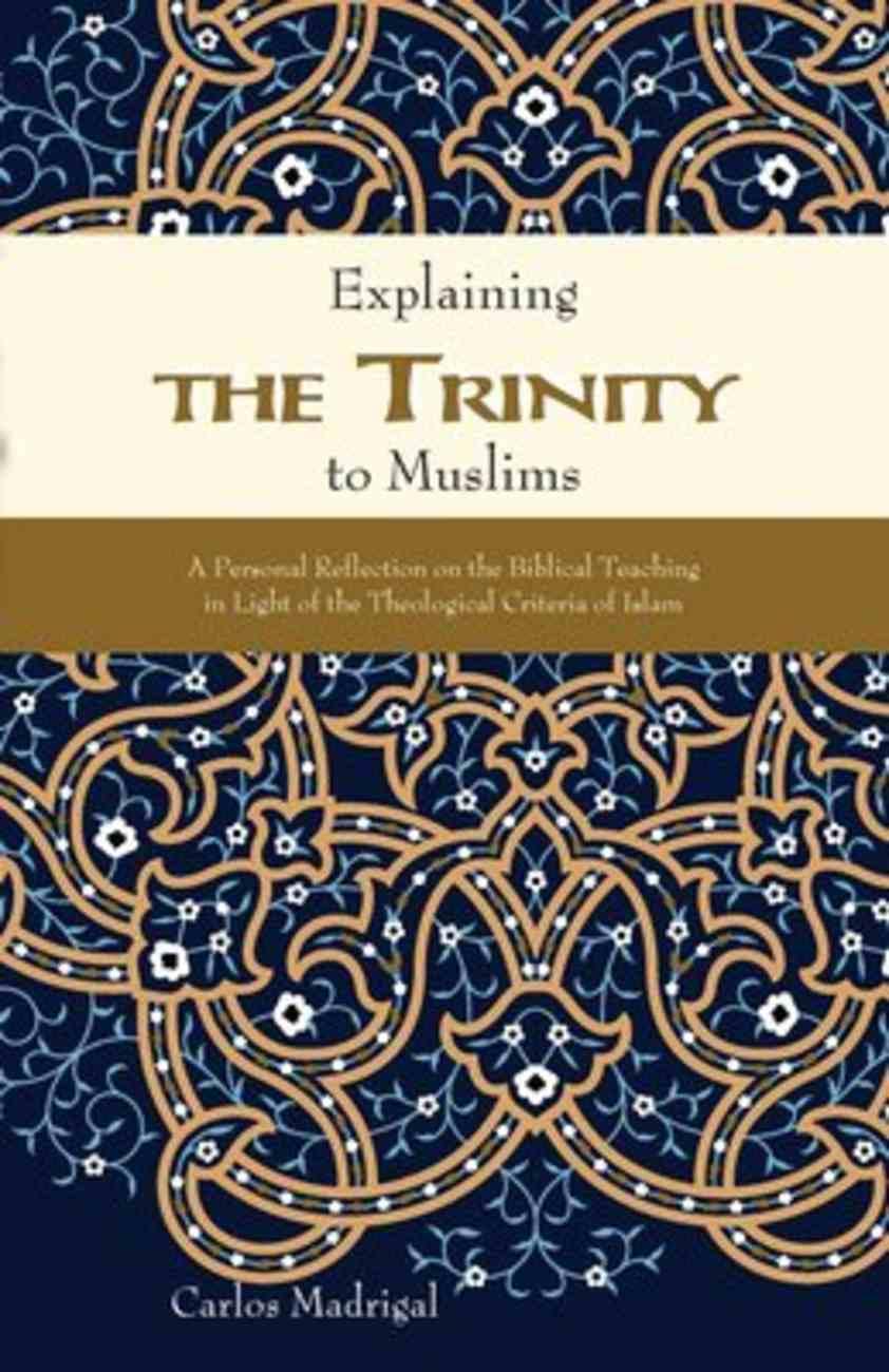 Explaining the Trinity to Muslims Hardback