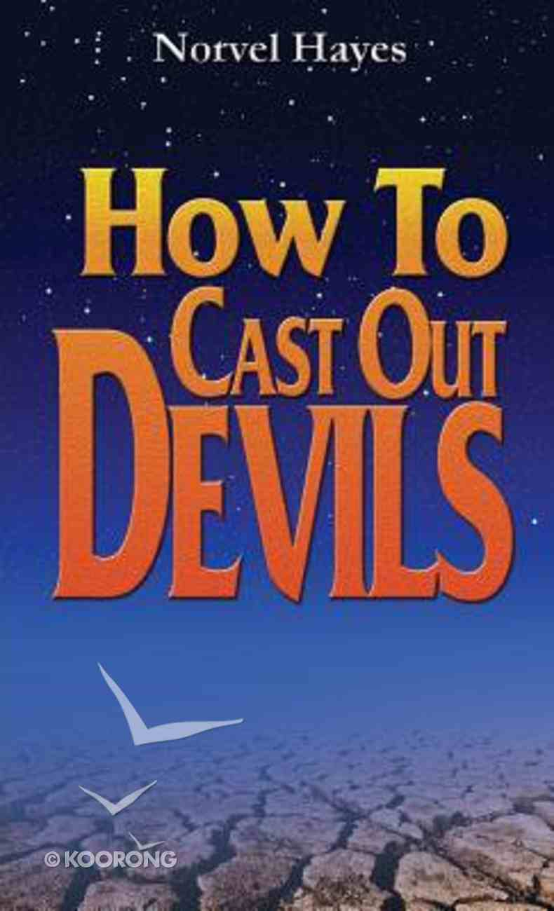 How to Cast Out Devils Paperback