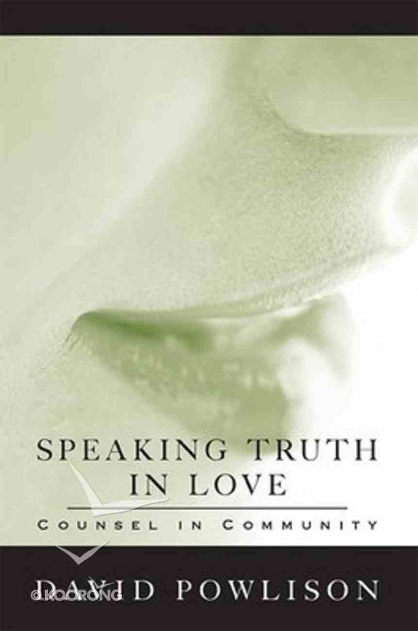 Speaking Truth in Love Paperback