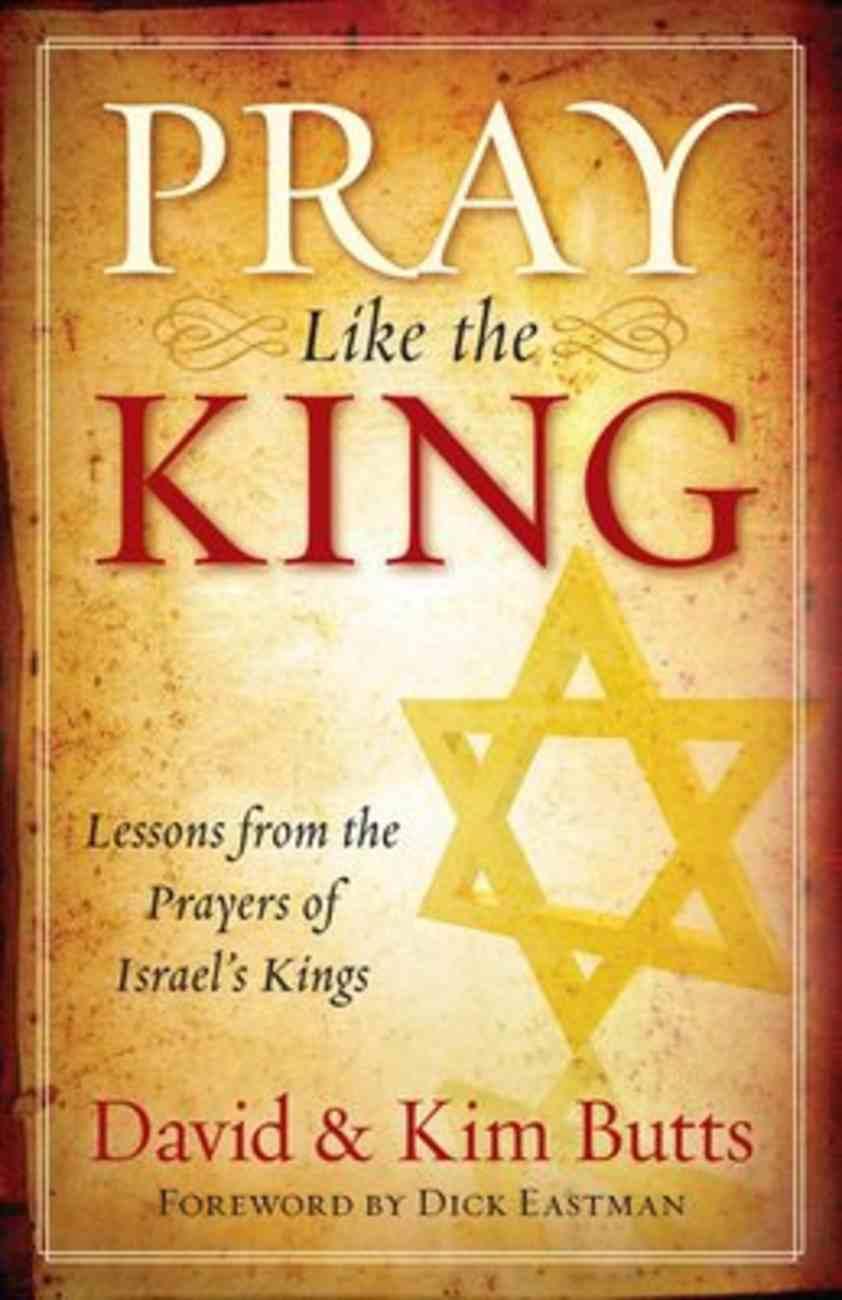 Pray Like the King Paperback