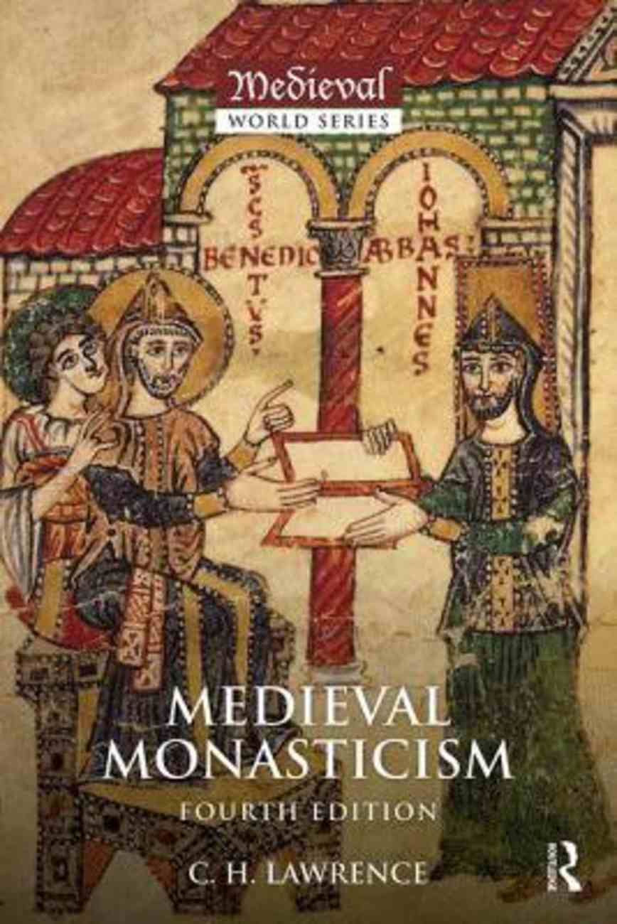 Medieval Monasticism: Forms of Religious Life in Western Europe in the Middle Ages Paperback
