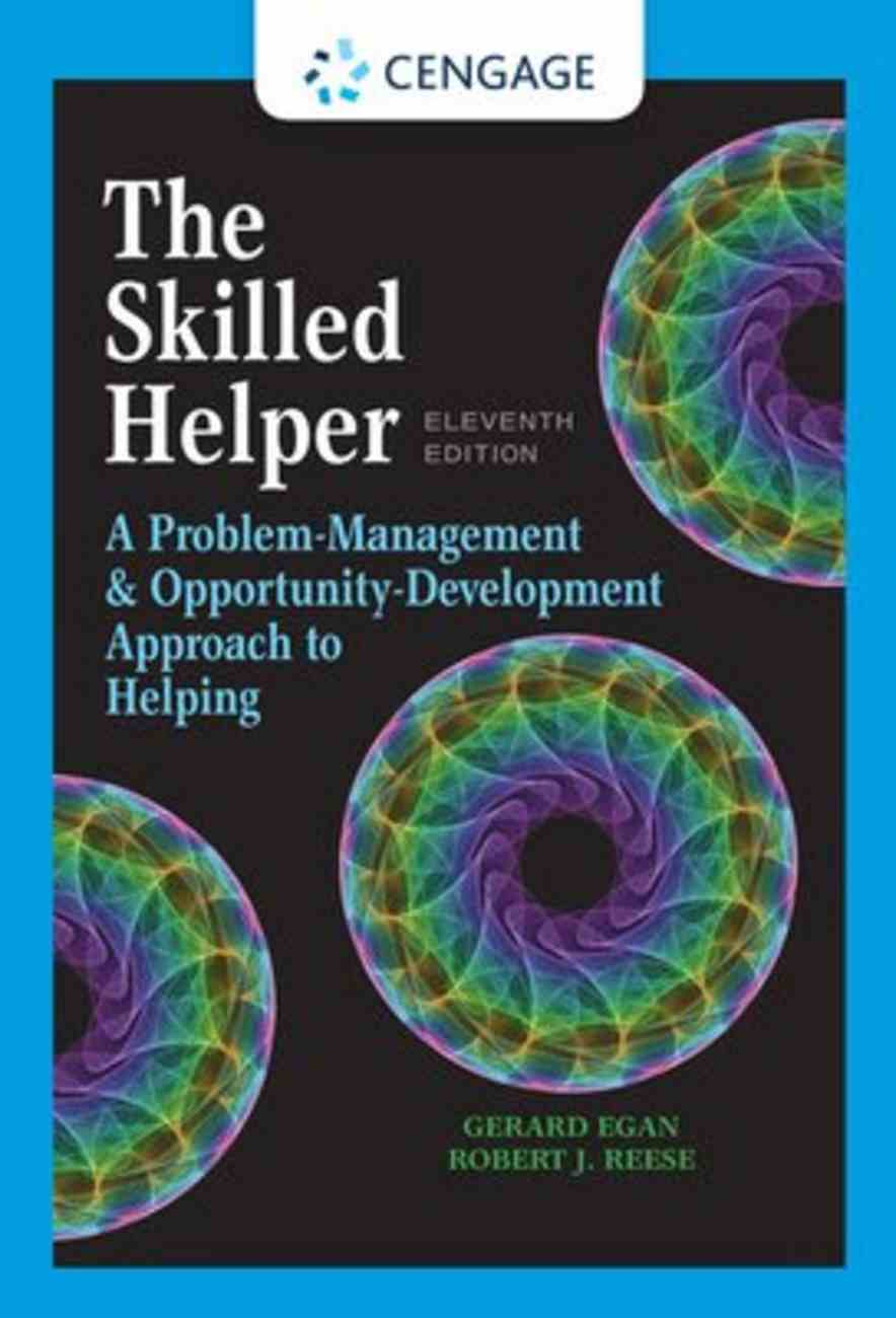The Skilled Helper: A Problem-Management and Opportunity-Development Approach to Helping (11th Edition) Hardback