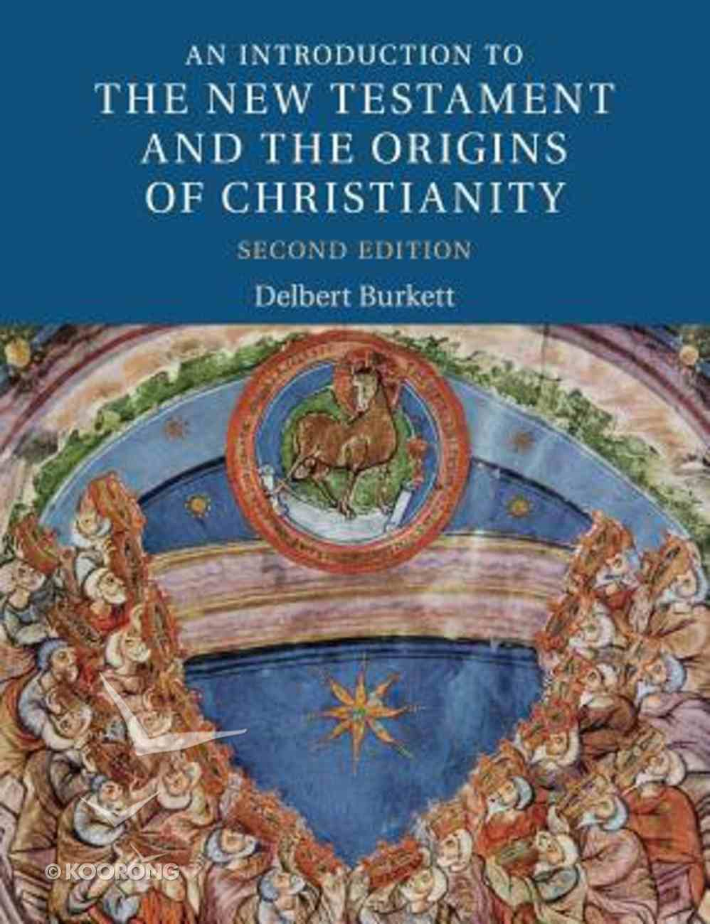 An Introduction to the New Testament and the Origins of Christianity (2nd Edition) Paperback
