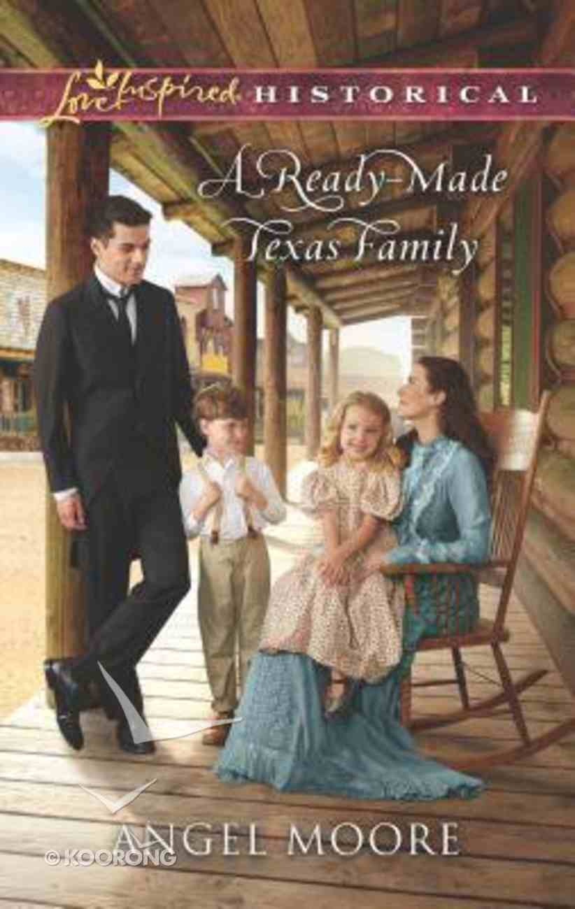 A Ready-Made Texas Family (Love Inspired Series Historical) Mass Market