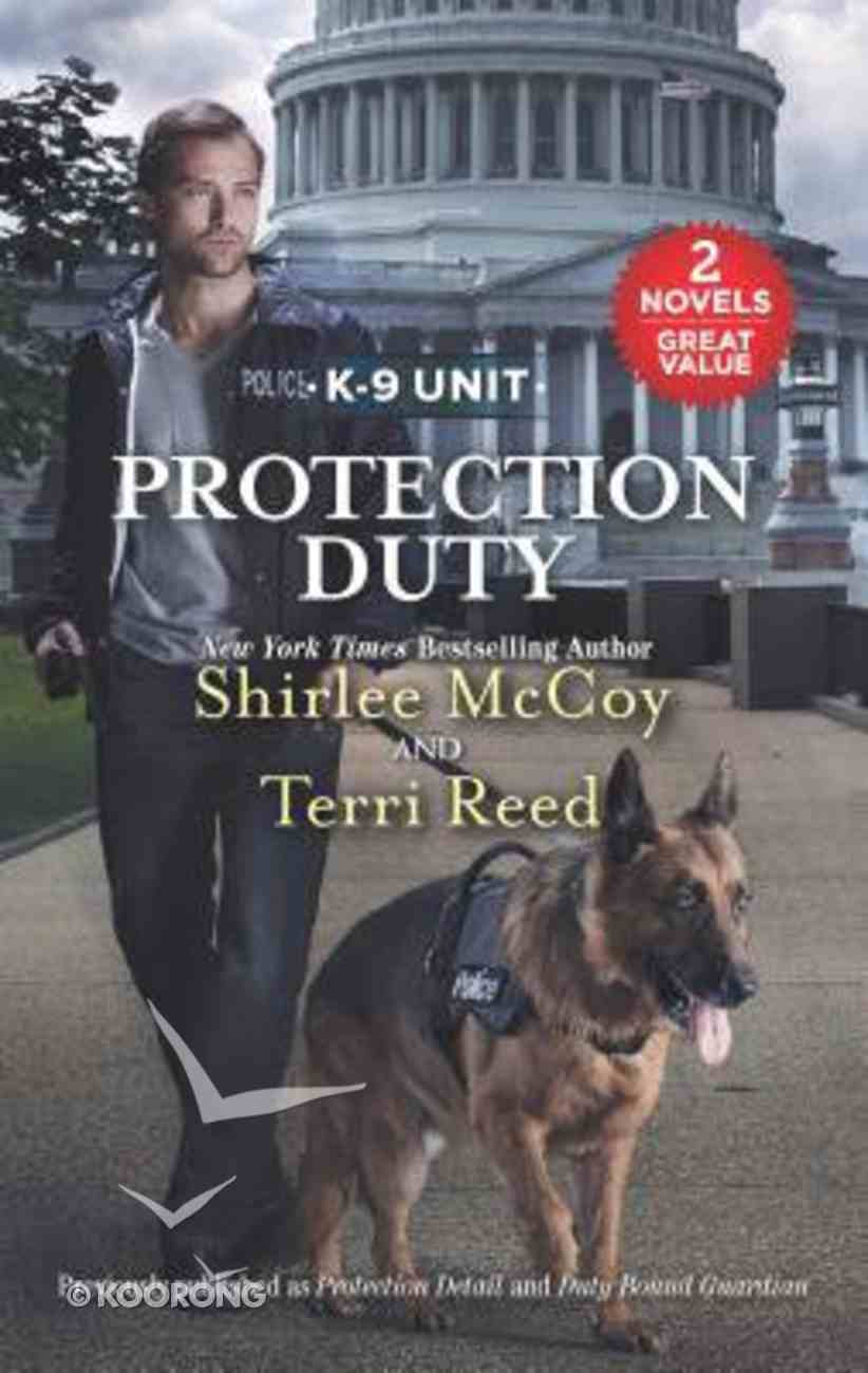 Protection Duty: Protection Detail/Duty Bound Guardian (Love Inspired Suspense 2 Books In 1 Series) Mass Market