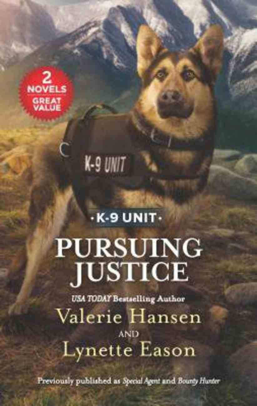 Pursuing Justice (K-9 Unit) (Love Inspired Suspense 2 Books In 1 Series) Mass Market