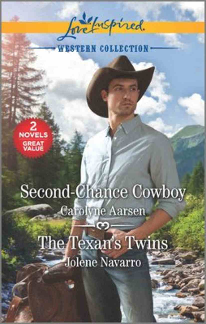 Second-Chance Cowboy/Texan's Twins (Western Collection) (Love Inspired 2 Books In 1 Series) Mass Market