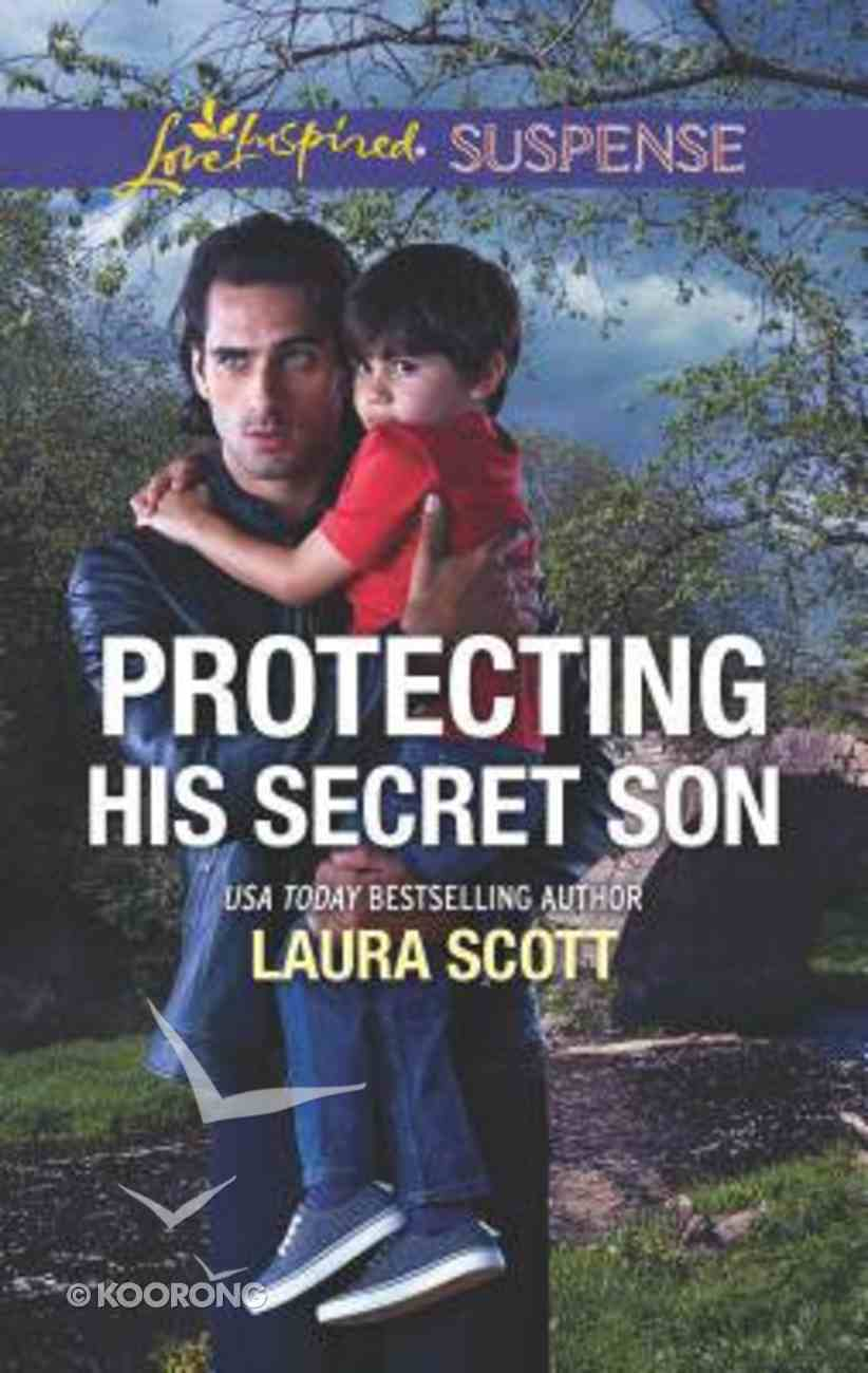 Protecting His Secret Son (Callahan Confidential) (Love Inspired Suspense Series) Mass Market