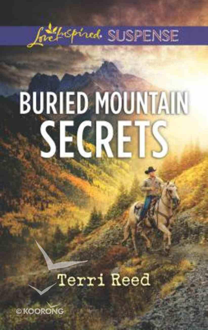 Buried Mountain Secrets (Love Inspired Suspense Series) Mass Market