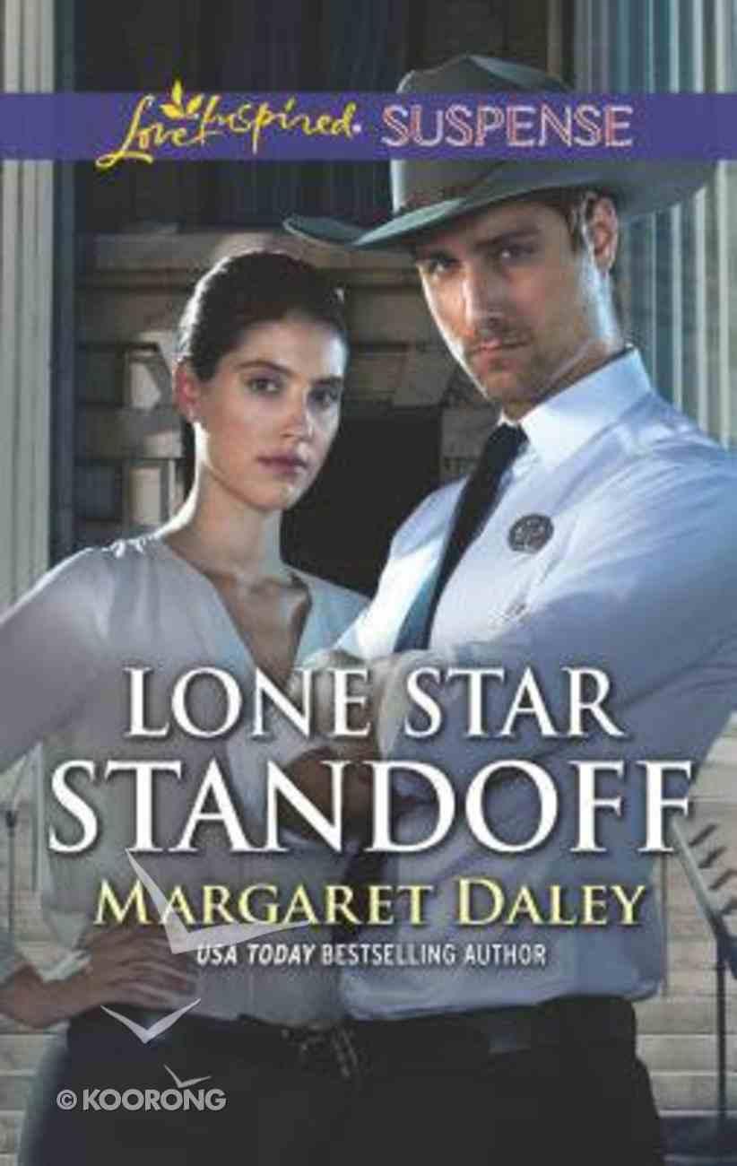 Lone Star Standoff (Lone Star Justice) (Love Inspired Suspense Series) Mass Market