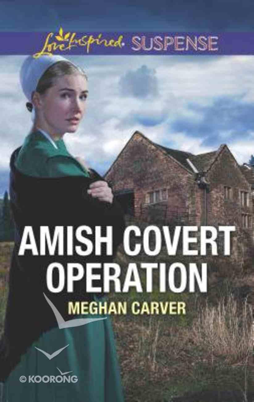 Amish Covert Operation (Love Inspired Suspense Series) Mass Market