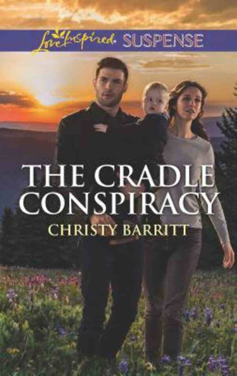 The Cradle Conspiracy (Love Inspired Suspense Series) Mass Market
