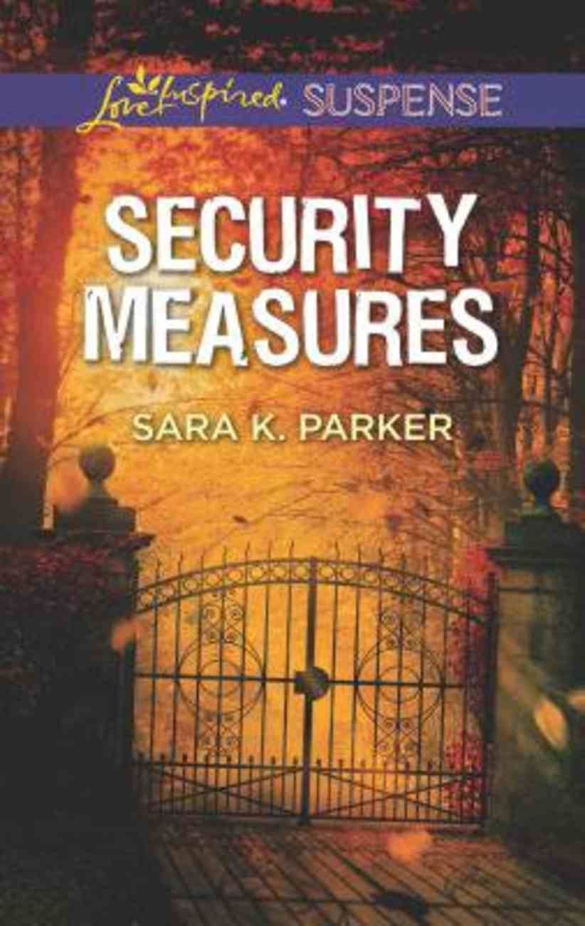 Security Measures (Love Inspired Suspense Series) Mass Market