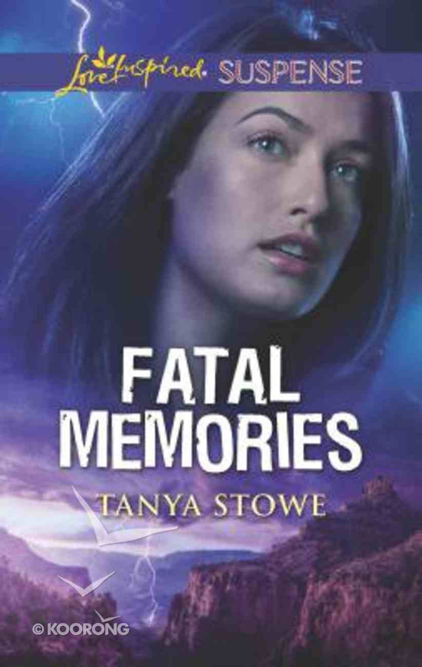 Fatal Memories (Love Inspired Suspense Series) Mass Market