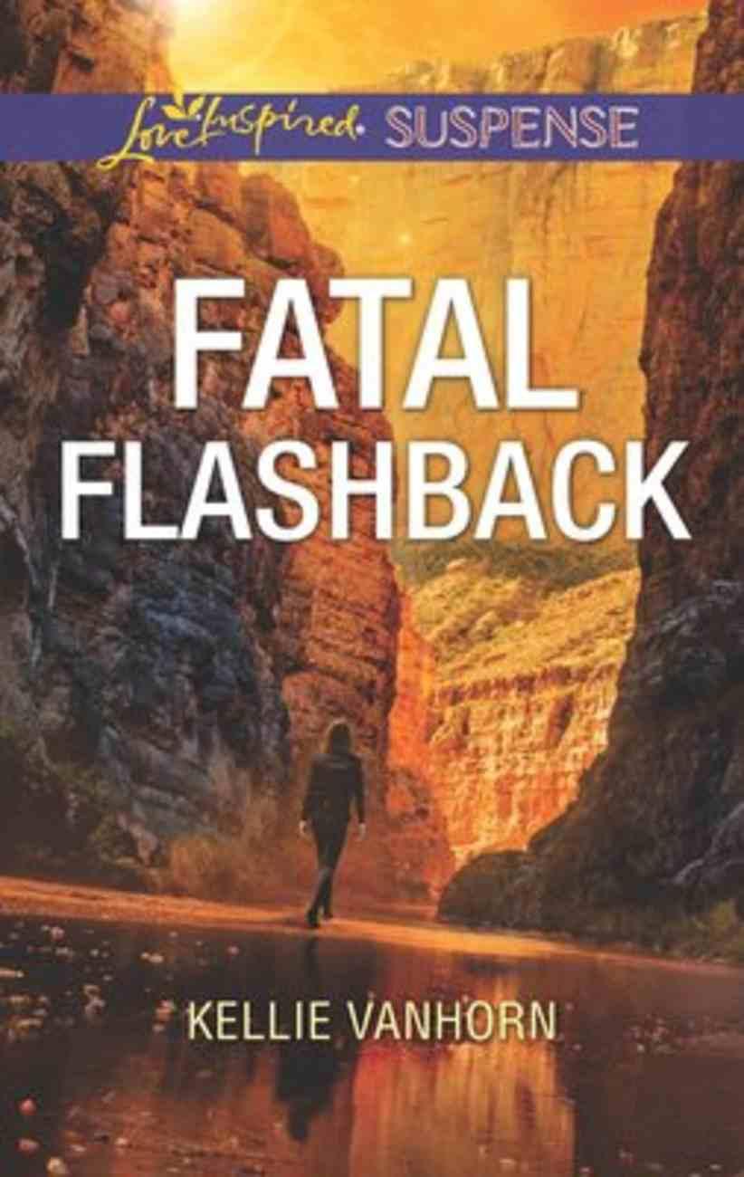 Fatal Flashback (Love Inspired Suspense Series) Mass Market